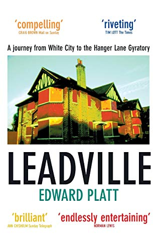 Leadville: A Biography of the A40 from Picador