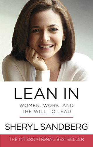 Lean In: Women, Work, and the Will to Lead from W H Allen