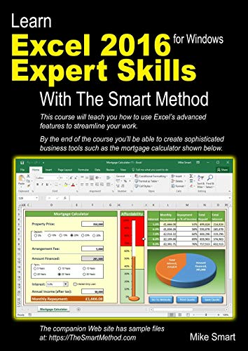 Learn Excel 2016 Expert Skills with The Smart Method: Courseware Tutorial teaching Advanced Techniques from The Smart Method Ltd