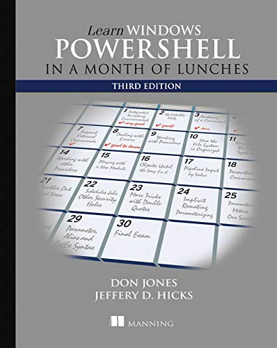 Learn Windows PowerShell in a Month of Lunches, Third Edition from Manning Publications