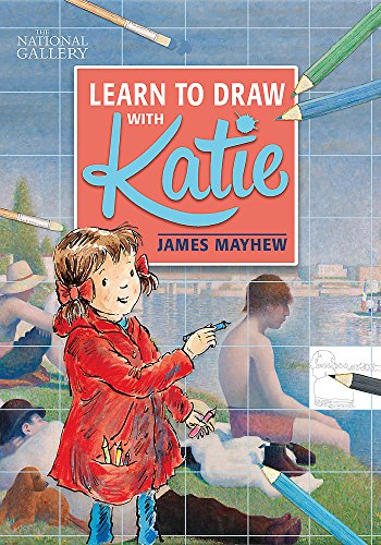 The National Gallery Learn to Draw with Katie from Orchard Books