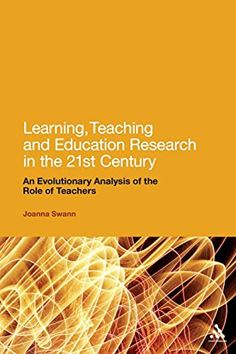 Learning, Teaching and Education Research in the 21st Century: An Evolutionary Analysis of the Role of Teachers from Continuum