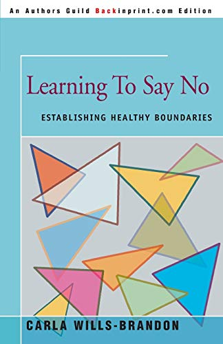 Learning to Say No: Establishing Healthy Boundaries from iUniverse