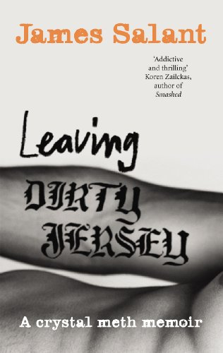 Leaving Dirty Jersey: A Crystal Meth Memoir from Ebury Press