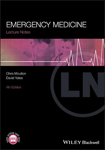 Lecture Notes: Emergency Medicine from Wiley-Blackwell