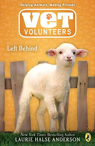Left Behind: 17 (Vet Volunteers) from Puffin Books