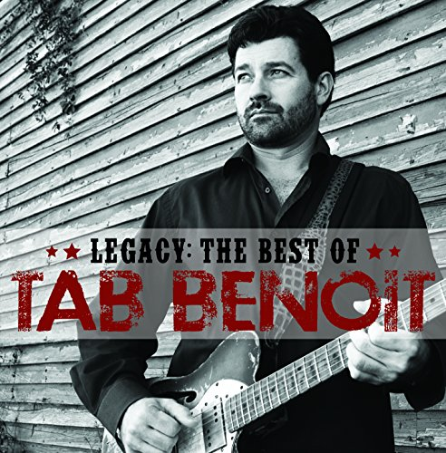 Legacy: The Best of Tab Benoit from TELARC BLUES