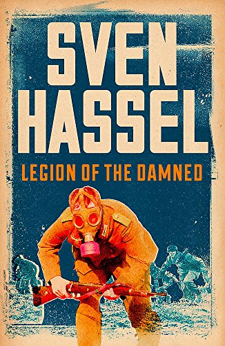 Legion of the Damned (Sven Hassel War Classics) from W&N