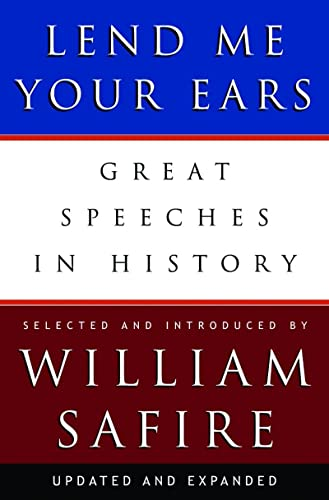 Lend Me Your Ears: Great Speeches in History from W. W. Norton & Company