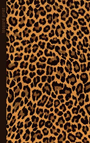 Leopard Print: Gifts / Gift / Presents ( Leopard Skin / Fur - Ruled Notebook ) [ Animal Print Stationery / Accessories ] (Contemporary Design) from Createspace