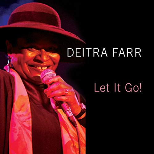 Let It Go! from Farr, Deitra