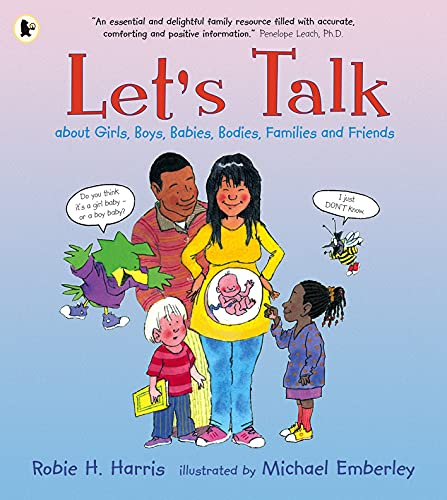 Let's Talk About Girls, Boys, Babies, Bodies, Families and Friends: About Girls, Boys, Babies, Bodies, Families & Friends from Walker Books