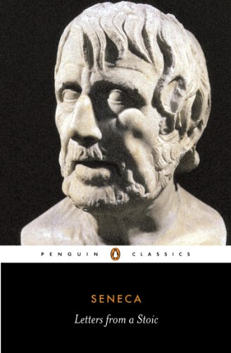 Letters from a Stoic: Epistulae Morales Ad Lucilium (Classics) from Penguin Classics