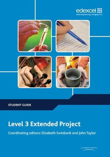 Level 3 Extended Project Student Guide (Project and Extended Project Guides) from Edexcel Limited