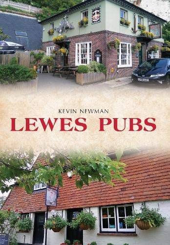 Lewes Pubs from Amberley Publishing