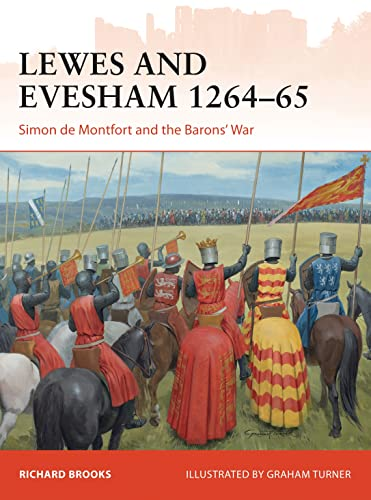 Lewes and Evesham 1264–65: Simon de Montfort and the Barons' War (Campaign) from Osprey Publishing