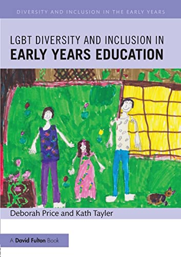 Lgbt Diversity and Inclusion in Early Years Education (Diversity and Inclusion in the Early Years) from Routledge