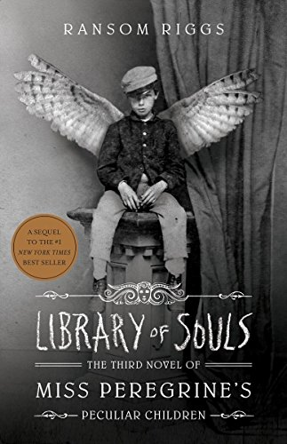Library of Souls: The Third Novel of Miss Peregrine's Home for Peculiar Children (Miss Peregrine 3) from Quirk Books