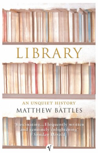 Library: An Unquiet History from Vintage