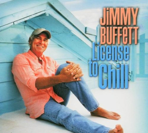 License To Chill from Buffett, Jimmy