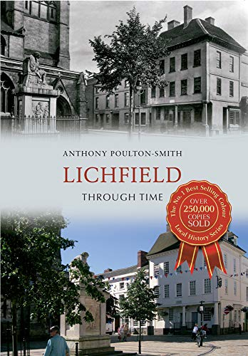 Lichfield Through Time from Amberley Publishing