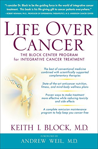 Life Over Cancer: The Block Center Program for Integrative Cancer Treatment from Bantam