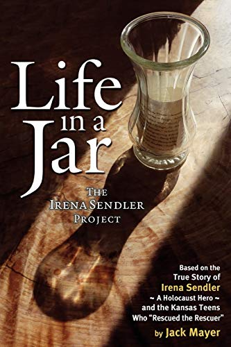 Life in a Jar: The Irena Sendler Project from Long Trail Press