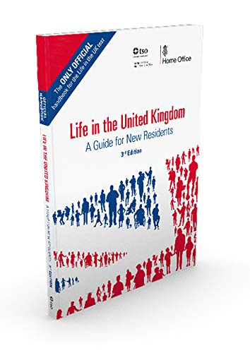 Life in the United Kingdom: Official A Guide for New Residents (2019) from LIFE-UK
