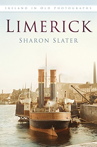 Limerick: Ireland in Old Photographs from The History Press