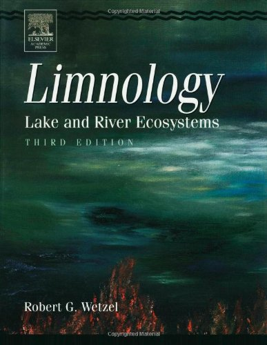 Limnology: Lake and River Ecosystems from Academic Press