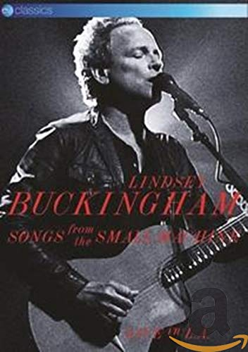 Lindsey Buckingham: Songs From The Small Machine - Live In La [DVD] from Eagle Rock
