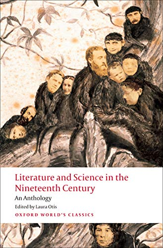 Literature and Science in the Nineteenth Century An Anthology (Oxford World's Classics) from Oxford University Press, USA
