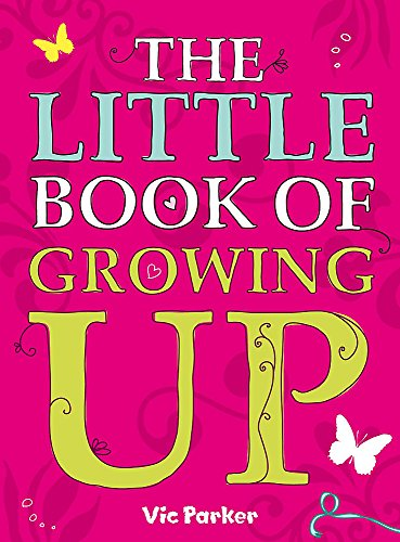 Little Book of Growing Up from Hodder Children's Books