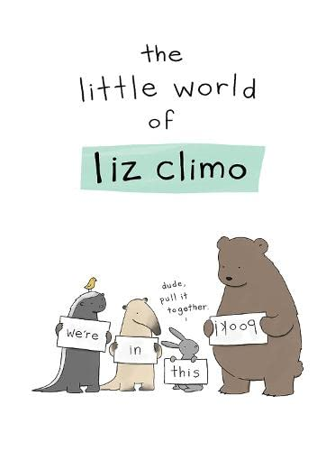 The Little World of Liz Climo from Running Press Adult
