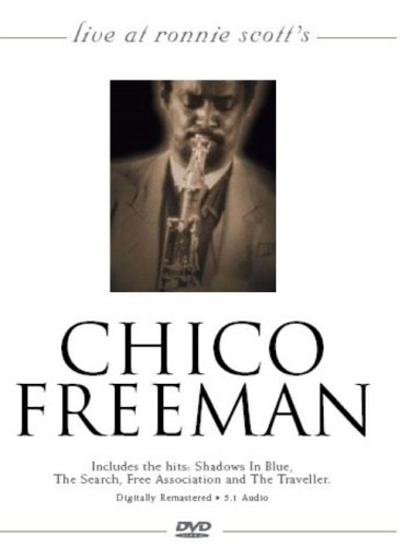 Live At Ronnie Scott's: Chico Freeman [DVD] from Simply Media