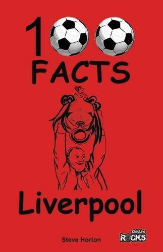 Liverpool - 100 Facts from Wymer Publishing
