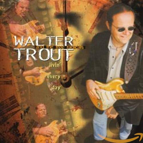 Livin' Every Day from Trout, Walter