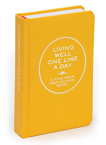 Living Well One Line a Day: A Five-Year Reflection Book (Journals) from Chronicle Books
