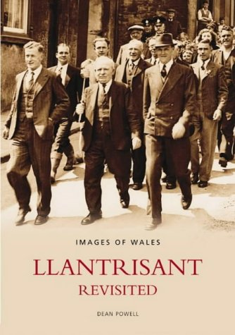 Llantrisant Revisited: Britain In Old Photographs from The History Press