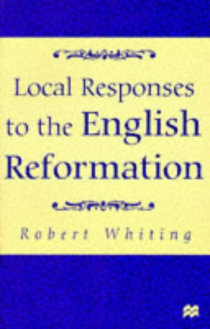Local Responses to the English Reformation from Palgrave