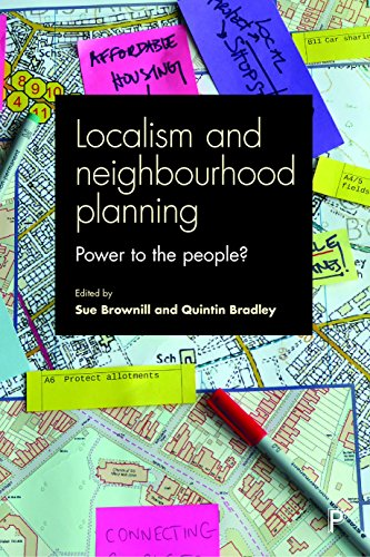 Localism and neighbourhood planning: Power to the People? from Policy Press