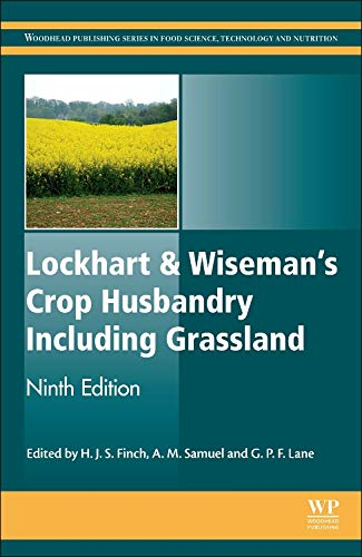 Lockhart & Wiseman's Crop Husbandry Including Grassland (Woodhead Publishing Series in Food Science, Technology and Nutrition) from Woodhead Publishing Ltd