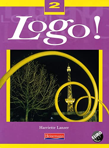 Logo! 2 Pupil Book Euro Edition (Logo! for 11-14) from Heinemann