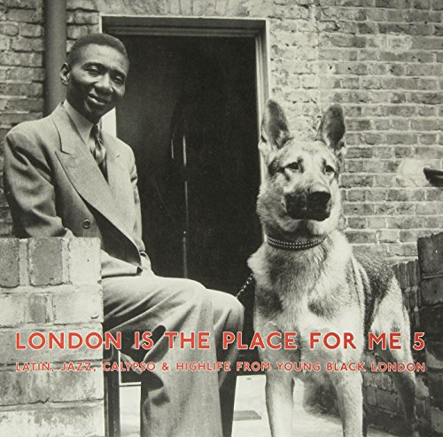 London Is The Place For Me 5 [VINYL]