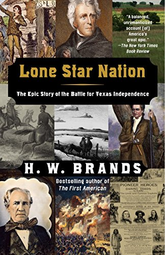 Lone Star Nation from Anchor Books