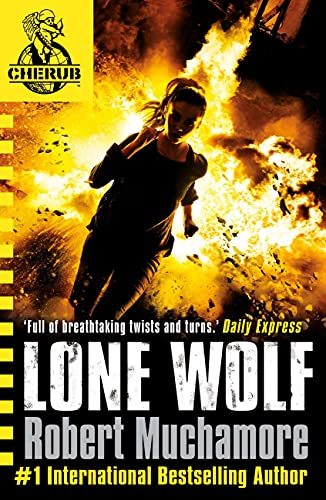 Lone Wolf: Book 16 (CHERUB) from Hodder Children's Books