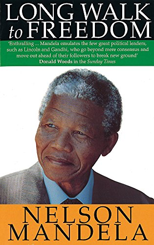 Long Walk To Freedom: The Autobiography of Nelson Mandela from Little, Brown Book Group