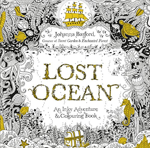 Lost Ocean: An Inky Adventure & Colouring Book from Johanna Basford