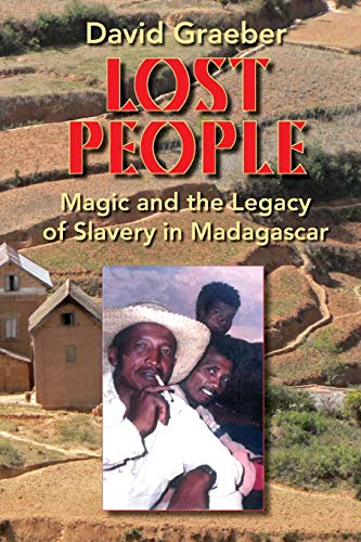 Lost People: Magic and the Legacy of Slavery in Madagascar from Indiana University Press
