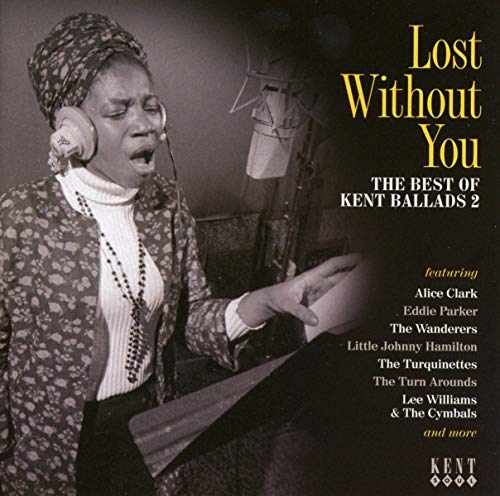 Lost Without You ~ The Best Of Kent Ballads 2 from KENT